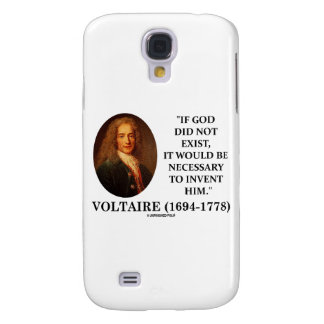 Voltaire If God Did Not Exist Necessary To Invent Galaxy S4 Covers
