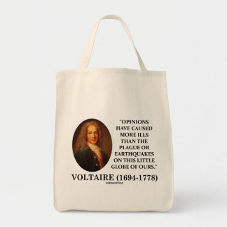 Voltaire Opinions Have Caused More Ills Plague Grocery Tote Bag