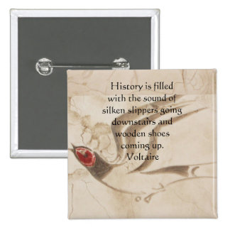 Voltaire QUOTATION ABOUT HISTORY 15 Cm Square Badge