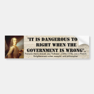 Voltaire_Quote _03 Bumper Sticker
