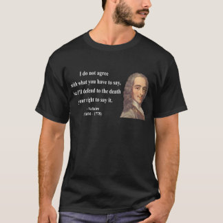 Voltaire Quote 1b T-Shirt