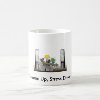 Volume Up, Stress Down. Coffee Mug