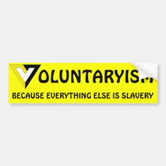 Voluntarism Bumper Sticker