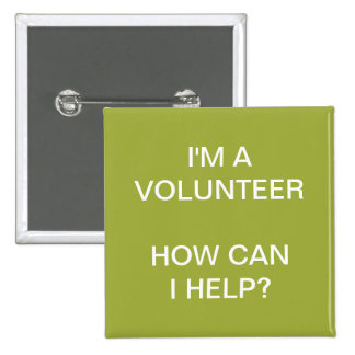 VOLUNTEER BUTTONS PINS | GREEN WHITE