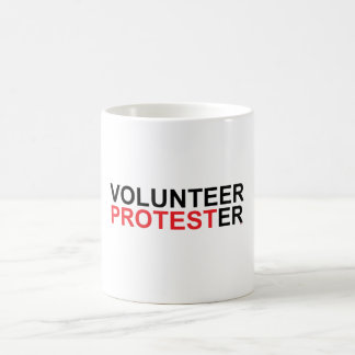 Volunteer Protester Coffee Mug