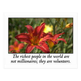 Volunteers are the richest people in the world postcard