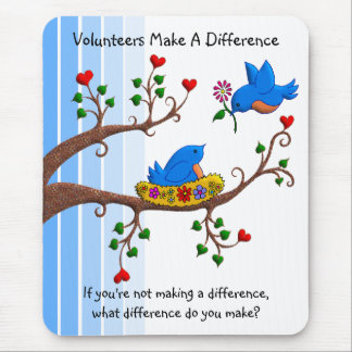 Volunteers Make A Difference Mouse Pad