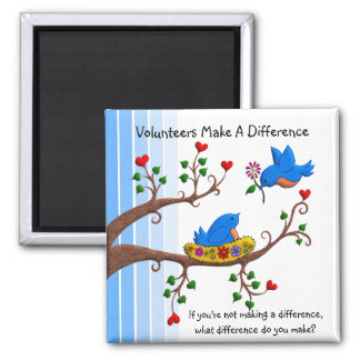 Volunteers Make A Difference Square Magnet