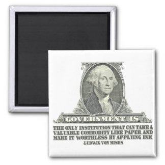 Von Mises on Paper Money Square Magnet