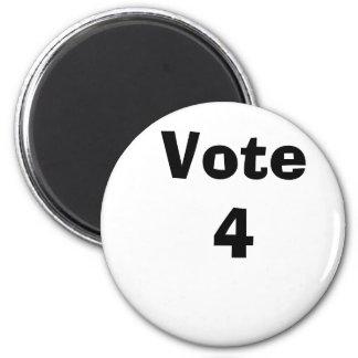 Vote 4 6 cm round magnet