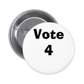 Vote 4 6 cm round badge