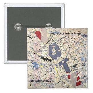 VOTE al Jackson Polack.artzworks.c... - Customized 15 Cm Square Badge