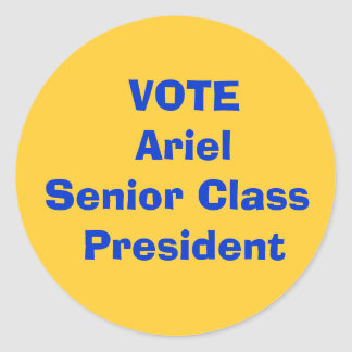VOTE Ariel  Senior Class President Classic Round Sticker