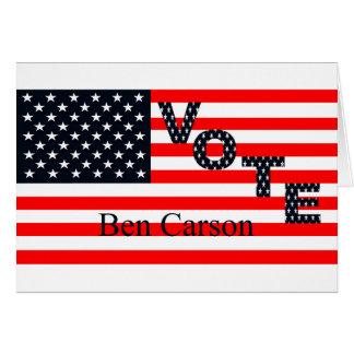 Vote Ben Carson for President 2016 Greeting Card