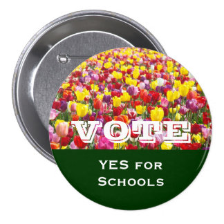 VOTE buttons Personalized YES for Schools Tulips