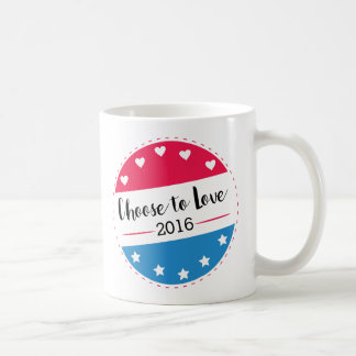 Vote Choose to Love Coffee Mug