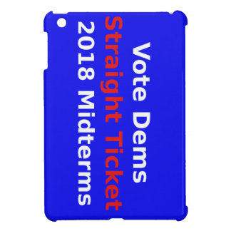 Vote Democrat In 2018 Midterm Elections iPad Mini Case