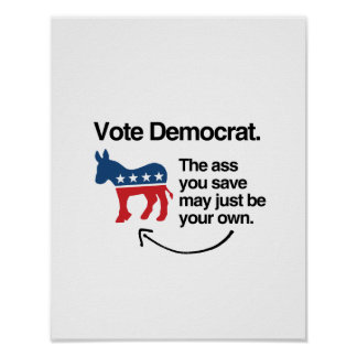 VOTE DEMOCRAT -.png Posters