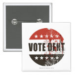 Vote Dent sticker 15 Cm Square Badge