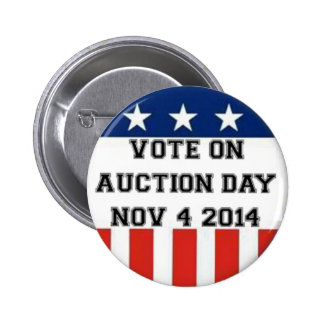 Vote Election day Pinback Buttons