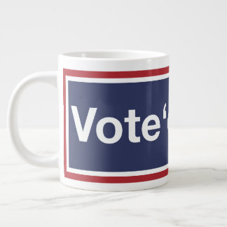 Vote 'em Out! Vote out the GOP! Resist Trump! Large Coffee Mug