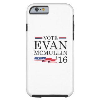 Vote Evan McMullin 2016 Tough iPhone 6 Case
