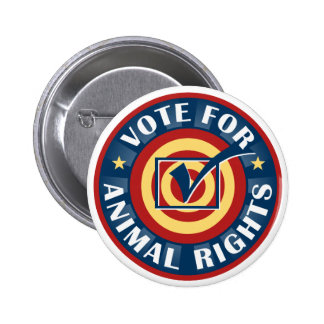 Vote for Animal Rights 6 Cm Round Badge