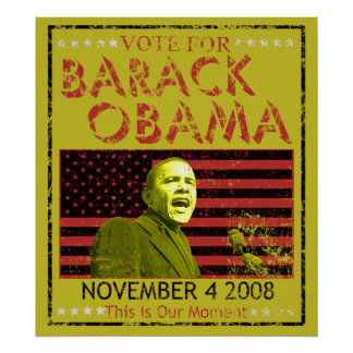 Vote for Barack Obama Posters