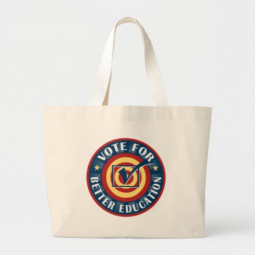 Vote for Better Education Tote Bag