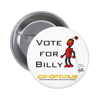 Vote for Billy 6 Cm Round Badge