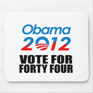 VOTE FOR FORTY FOUR MOUSE PAD