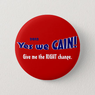 Vote for Herman Cain Pin