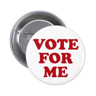 Vote For Me - Red 6 Cm Round Badge