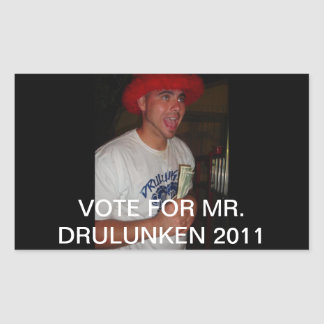 VOTE FOR MR. DRUUNKEN 2011 STICKERS