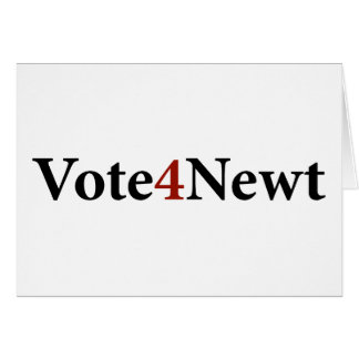 Vote for Newt Note Card