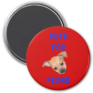 Vote For Pedro 7.5 Cm Round Magnet