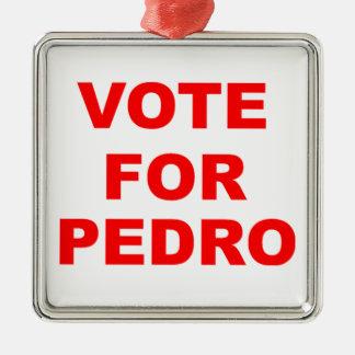 Vote For Pedro Metal Ornament