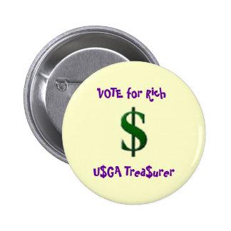 Vote for Rich 6 Cm Round Badge