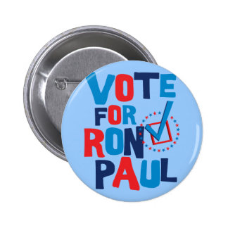 Vote For Ron Paul Election 2012 6 Cm Round Badge