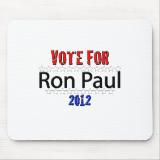 Vote for Ron Paul in 2012 Mouse Pad