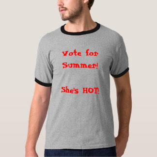 Vote for Summer! T-Shirt