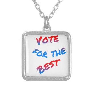 Vote for the best, elections silver plated necklace