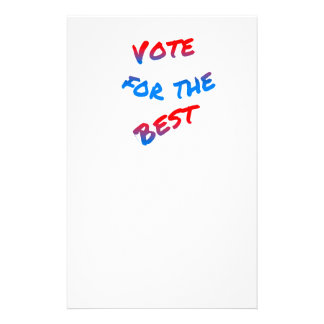 Vote for the best, elections. Tricolor text art Stationery