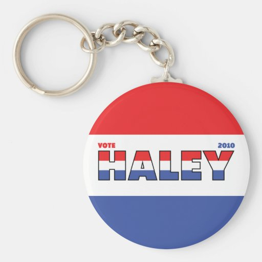 Vote Haley 2010 Elections Red White and Blue Key Chain