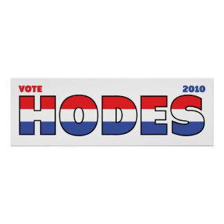 Vote Hodes 2010 Elections Red White and Blue Posters