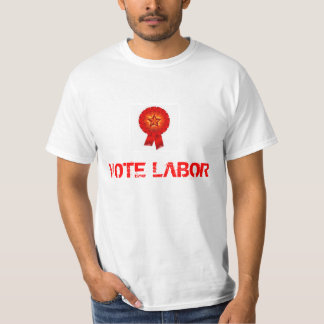 Vote Labor Big Governments Are Good Governments T-Shirt