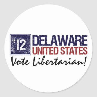 Vote Libertarian in 2012 – Vintage Delaware Stickers