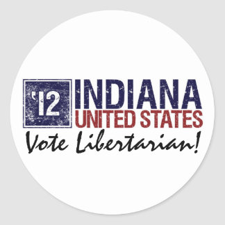 Vote Libertarian in 2012 – Vintage Indiana Round Stickers