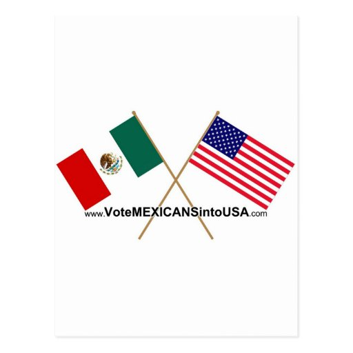 Vote Mexicans into USA Post Cards