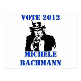 VOTE MICHELE BACHMANN 2012 POST CARDS
